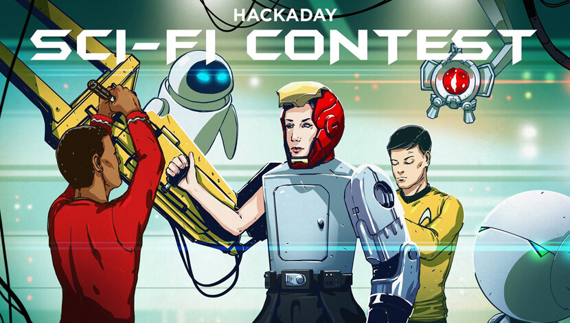 Hackaday Sci-Fi 2017 Contest 2017